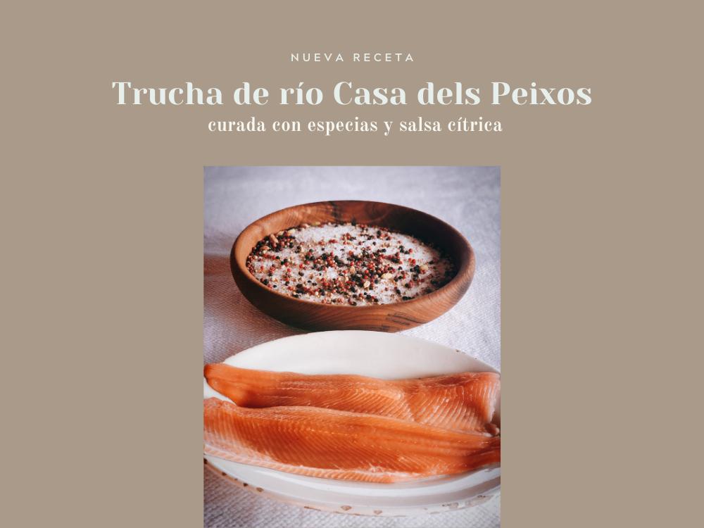 Receta - Trucha de Río Casa dels Peixos curada con especias y salsa cítrica
